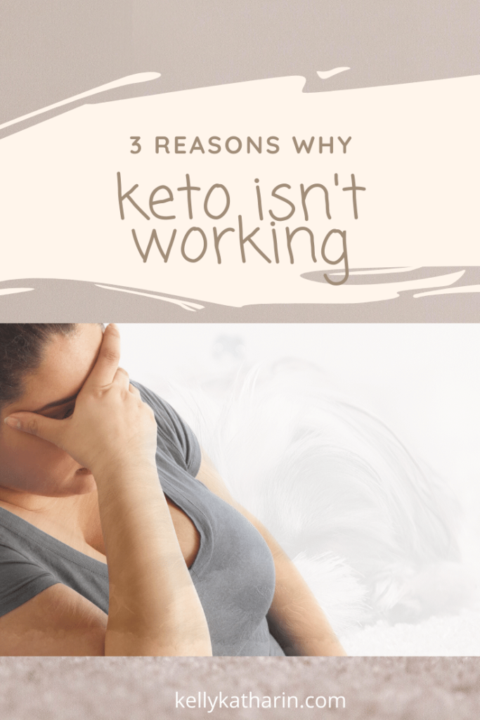 3 reasons why keto is not working