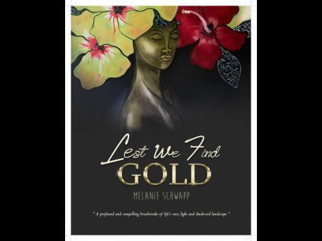 """Lest We Find Gold"" A book review"